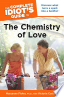 The Complete Idiot s Guide to the Chemistry Of Love