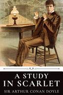 A Study In Scarlet By Sir Arthur Conan Doyle