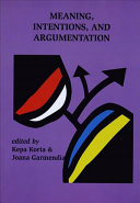 Meaning, intentions, and argumentation