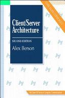 CLIENT/SERVER ARCHITECTURE. 2nd edition, édition en anglais