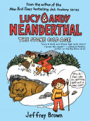 Lucy & Andy Neanderthal: The Stone Cold Age Book