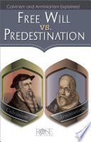 free will vs predestination pamphlet