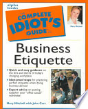 The Complete Idiot's Guide to Business Etiquette Free download PDF and Read online