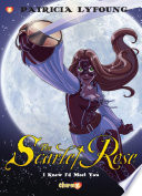 "Scarlet Rose #1: ""I Knew I'd Meet You"" by Patricia Lyfoung"