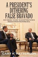 A President S Dithering False Bravado