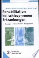 Rehabilitation bei schizophrenen Erkrankungen