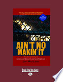 Ain't No Makin' It Issues In Modern Social Theory And Policy