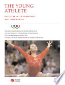 The Encyclopaedia of Sports Medicine  An IOC Medical Commission Publication  The Young Athlete