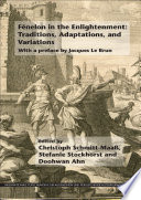 Fénelon in the Enlightenment: Traditions, Adaptations, and Variations