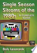 Single Season Sitcoms of the 1980s