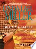Deadly Gamble : her home sweet home is bad-ass bert's...