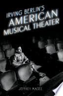 Irving Berlin s American Musical Theater