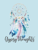 Gypsy Thoughts