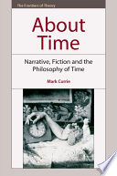 About Time  Narrative  Fiction and the Philosophy of Time