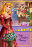 Disney Princess  Aurora  The Perfect Party
