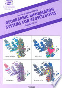 Geographic Information Systems for Geoscientists