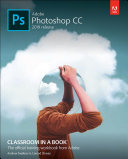 Adobe Photoshop Cc Classroom In A Book 2019 Release