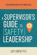 A Supervisor s Guide to Safety Leadership