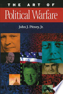 The Art of Political Warfare