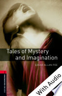 Tales of Mystery and Imagination   With Audio Level 3 Oxford Bookworms Library