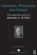 Education, Philosophy and Politics