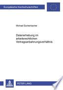 Datenerhebung im arbeitsrechtlichen Vertragsanbahnungsverhältnis