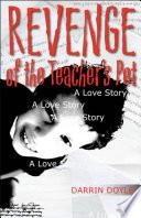 Revenge of the Teacher s Pet