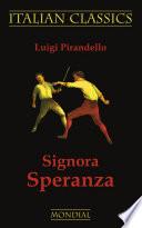 Signora Speranza  Italian Classics