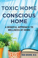 Toxic Home Conscious Home