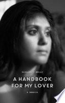 A Handbook For My Lover