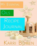 My Essential Oils Recipe Journal