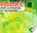Robotics  From Automatons to the Roomba