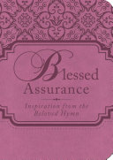 Blessed Assurance Inspire This Encouraging Title Overflowing With Thoughtful Devotions