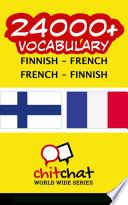 24000+ Finnish - French French - Finnish Vocabulary