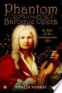 Phantom of the Baroque Opera