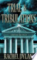 Trial   Tribulations