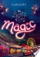 Windy City Magic, Book 1: The Best Kind of Magic