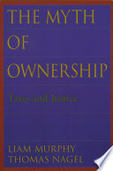 The Myth Of Ownership : by which the political system puts...