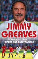 Football s Great Heroes and Entertainers