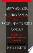 Meta Analysis  Decision Analysis  and Cost Effectiveness Analysis