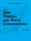 Our Federal and State Constitutions   Illinois Edition