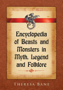 download ebook encyclopedia of beasts and monsters in myth, legend and folklore pdf epub