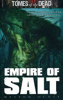 TOMES OF THE DEAD  EMPIRE OF SALT