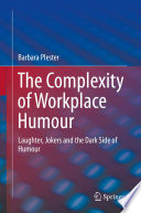 illustration The Complexity of Workplace Humour, Laughter, Jokers and the Dark Side of Humour