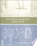 Picturing Machines 1400 1700