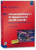 Softwareentwicklung in C für Mikroprozessoren und Mikrocontroller