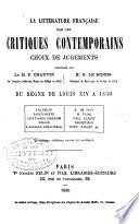 La litt  rature fran  aise par les critiques contemporains  Du r  gne de Louis XIV    1830