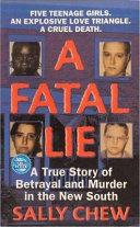 A Fatal Lie