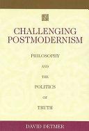 Challenging Postmodernism