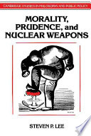 Morality  Prudence  and Nuclear Weapons